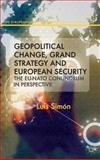 Geopolitical Change, Grand Strategy and European Security : The EU-NATO Conundrum, Simon, Luis, 1137029129