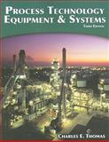 Process Technology Equipment and Systems, Thomas, Charles E., 1435499123