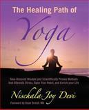 The Healing Path of Yoga, Nischala Devi, 1499549121
