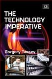 The Technology Imperative, Tassey, Gregory, 1845429125