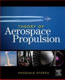 Theory of Aerospace Propulsion 9781856179126