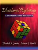 Educational Psychology : A Problem-Based Approach, Jordan, Elizabeth A. and Porath, Marion J., 0205359124