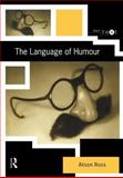 The Language of Humour, Ross, Alison, 0415169127