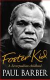 Foster Kid, Paul Barber, 0751539120