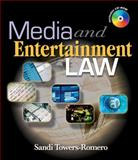 Media and Entertainment Law, Towers, Sandi, 1418039128