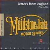 Letters from England : Signs and Lettering, Ashley, Peter, 1850749124