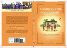 A School for My Village, Twesigye Jackson Kaguri and Susan Urbanek Linville, 0143119125