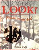 Look! Zoom in on Art, Gillian Wolfe, 0195219120