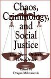 Chaos, Criminology and Social Justice, Dragan Milovanovic, 0275959120