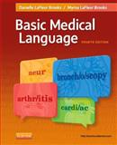 Basic Medical Language, LaFleur Brooks, Myrna and LaFleur Brooks, Danielle, 0323089127