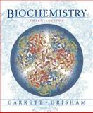 Biochemistry, Garrett, Reginald H. and Grisham, Charles M., 0495119121