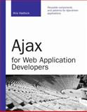 Ajax for Web Application Developers, Hadlock, Kris, 0672329123