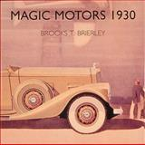 Magic Motors, 1930, Brierley, Brooks, 0961579129