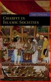 Charity in Islamic Societies 9780521529129