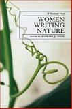 Women Writing Nature : A Feminist View, , 0739119125