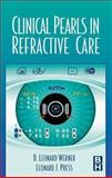 Clinical Pearls in Refractive Care, Werner, D. Leonard and Press, Leonard J., 0750699124