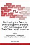 Maximizing the Security and Development Benefits from the Biological and Toxin Weapons Convention, Graham S. Pearson, 1402009127