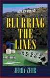 Blurring the Lines, Jerry Zehr, 1470019124