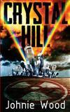 Crystal Hill, Johnie Wood, 1495319121