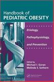 Handbook of Pediatric Obesity 9781574449129