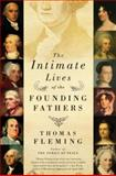 The Intimate Lives of the Founding Fathers, Thomas Fleming, 0061139130