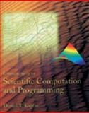 Introduction to Scientific Computation and Programming 9780534389130