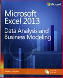 Microsoft Excel 2013: Data Analysis and Business Modeling, Winston, Wayne L., 0735669139