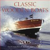 Wood Runabouts 2005 Calendar 9780760319130