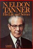 N. Eldon Tanner, G. Homer Durham, 0877479135