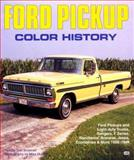 Ford Pickup Color History, Brownell, Tom and Mueller, Mike, 0879389133