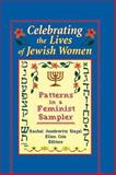 Celebrating the Lives of Jewish Women, Rachel J. Siegel and Ellen Cole, 1560239131