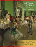 Arts and Culture : An Introduction to the Humanities, Benton, Janetta Rebold and DiYanni, Robert, 0131899139