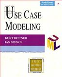 Use Case Modeling, Bittner, Kurt and Spence, Ian, 0201709139