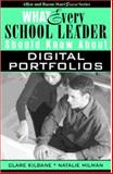 What Every School Leader Should Know about Digital Portfolios, Kilbane, Clare and Milman, Natalie B., 0205389139