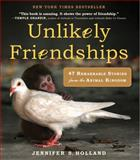Unlikely Friendships, Jennifer S. Holland, 0761159134