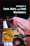 Handbook of Farm, Dairy and Food Machinery, Kutz, Myer, 1402059132