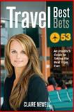 Travel Best Bets, Claire Newell, 1552859134