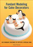 Fondant Modeling for Cake Decorators, Helen Penman, 1554079136