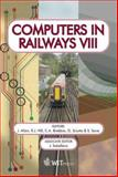Computers in Railways VIII, J. Allan (Editor), 1853129135