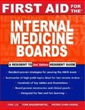 First Aid for the Internal Medicine Boards, Le, Tao and Baudendistel, Tom, 007149913X