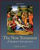 The New Testament : A Student's Introduction, Harris, Stephen, 0078119138