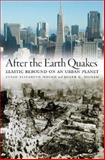 After the Earth Quakes 1st Edition