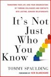 It's Not Just Who You Know, Tommy Spaulding, 0307589137