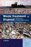 Waste Treatment and Disposal, Williams, Paul T., 0470849134