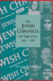 The Jewish Chronicle and Anglo-Jewry, 1841-1991 9780521019132
