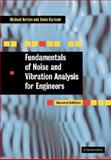 Fundamentals of Noise and Vibration Analysis for Engineers, Norton, Michael P. and Karczub, D. G., 0521499135