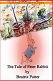The Tale of Peter Rabbit, Beatrix Potter, 1478389133