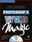 Adobe Photoshop 5 Web Magic, Michael Ninness, 1562059130