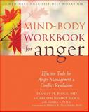 Mind-Body Workbook for Anger, Stanley H. Block and Carolyn Bryant Block, 1608829138
