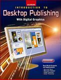 Introduction to Desktop Publishing with Digital Graphics, Niemeyer, Kevin and Glencoe McGraw-Hill Staff, 0078729130